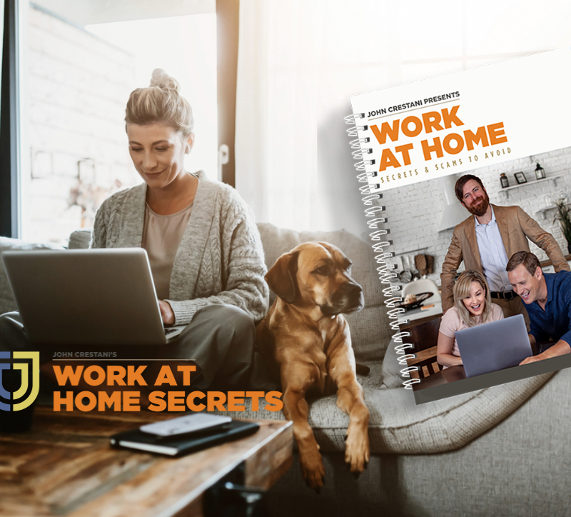 Making Money From Home: Is John Crestani's Work At Home Secrets A Scam